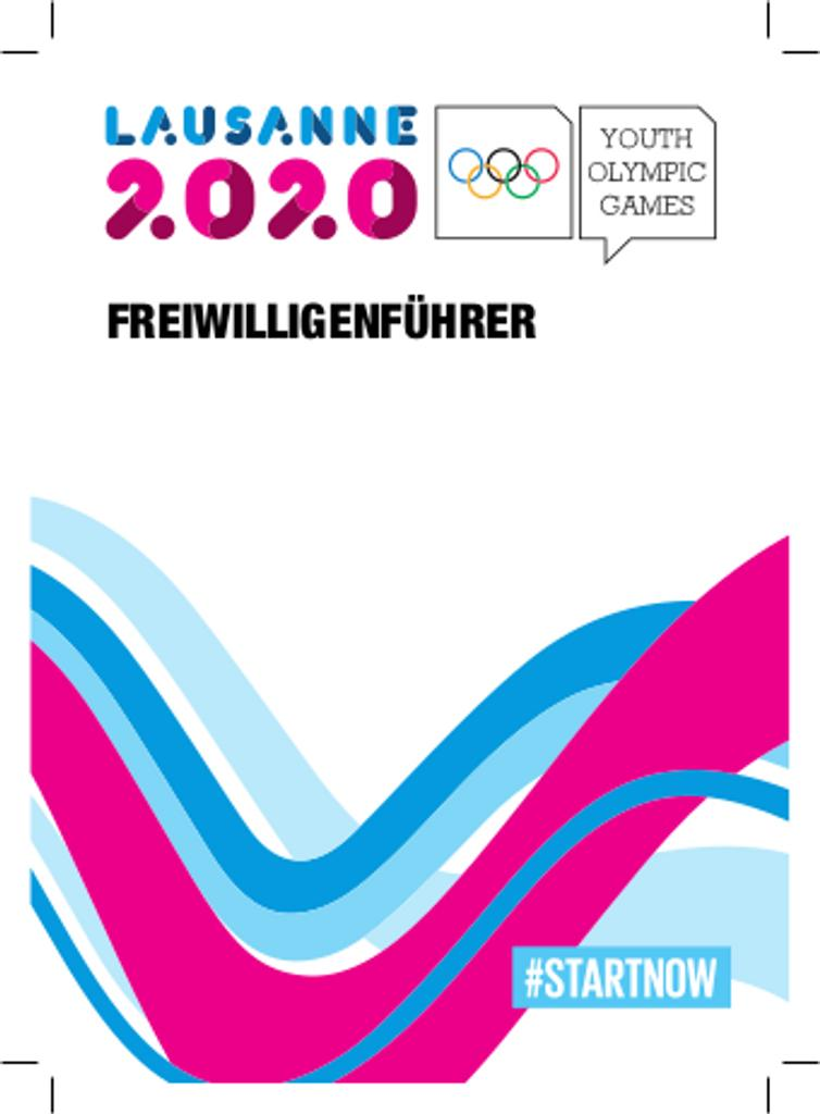 Freiwilligenführer : Lausanne 2020 Youth Olympic Games / Lausanne 2020 | Winter Youth Olympic Games. Organizing Committee. 3, Lausanne, 2020
