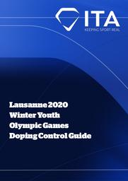 Lausanne 2020 Winter Youth Olympic Games : doping control guide / International Testing Agency | International Testing Agency