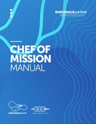 Chefs de mission manual : Barranquilla 2018 / The Organizing Committee of the XXIII Central American and Caribbean Games | Central American and Caribbean Games. Technical Direction . 23, Barranquilla, 2018