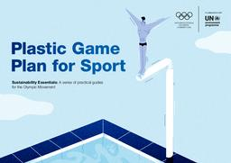 Plastic game plan for sport / International Olympic Committee | International Olympic Committee