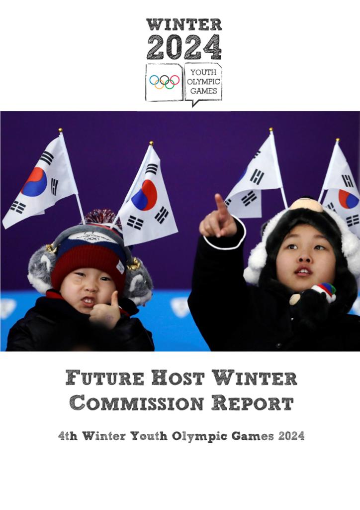 Future Host Winter Commission report : 4th Winter Youth Olympic Games 2024 / International Olympic Committee | International Olympic Committee. Futur Host Winter Commission
