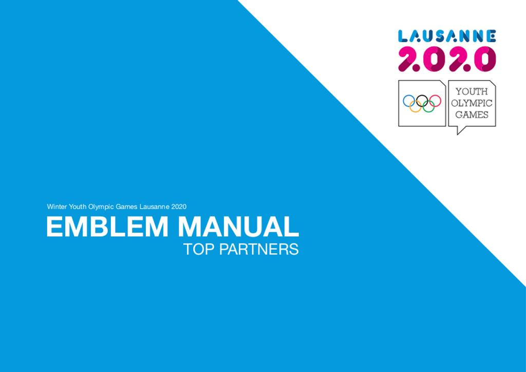 Emblem manual top partners : Winter Youth Olympic Games Lausanne 2020 / Lausanne 2020 Winter Youth Olympic Games Organising Committee | Winter Youth Olympic Games. Organizing Committee. 3, Lausanne, 2020