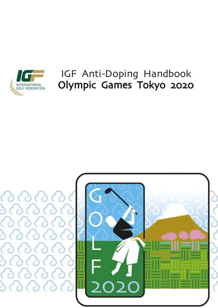 IGF anti-doping handbook : Olympic Games Tokyo 2020 / International Golf Federation | International Golf Federation