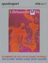 Lillehammer '94 : Gli impianti di XVII giochi olimpici invernali = XVII Olympic Winter Games sport facilities / [ a cura del CONI ; [ed. Mario Pescante] | Pescante, Mario