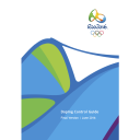 Doping control guide : Rio 2016 / Organising Committee for the Olympic and Paralympic Games in Rio in 2016 | Jeux olympiques d'été. Comité d'organisation. 31, 2016, Rio de Janeiro