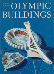 Olympic buildings / Martin Wimmer | Wimmer, Martin
