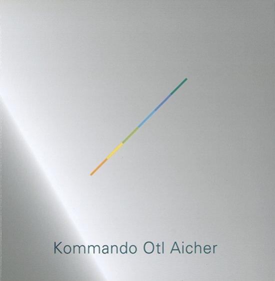 Kommando Otl Aicher / Alexander Negrelli | Negrelli, Alexander