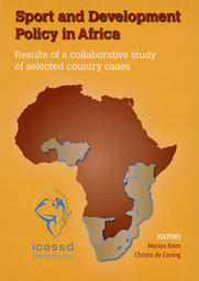 Sport and development policy in Africa : results of a collaborative study of selected country cases / ed. Marion Keim... [et al.] | Keim, Marion