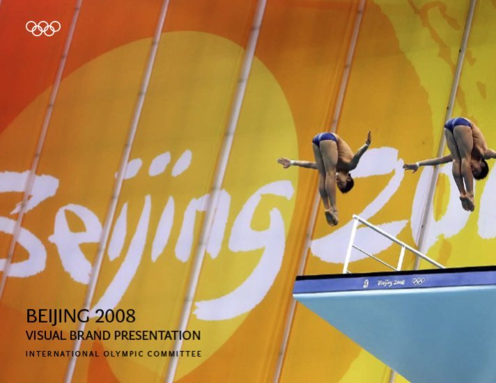 Beijing 2008 : visual brand presentation / International Olympic Committee | Comité international olympique