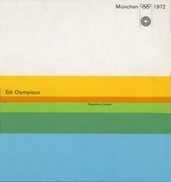 Eté olympique : programme culturel München 1972 / [Herbert Hohenemser ; transl. by Robert Manuel] | Hohenemser, Herbert