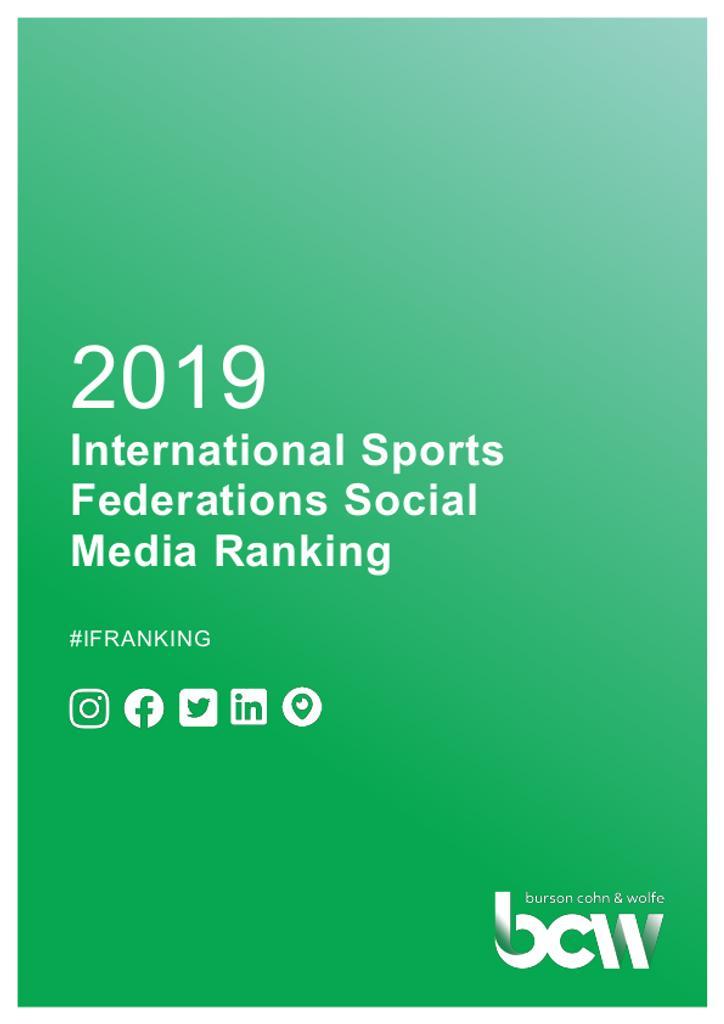 2019 International Sports Federations social media ranking : #IFRanking / by Burson Cohn & Wolfe Sports Practice | Burson Cohn & Wolfe