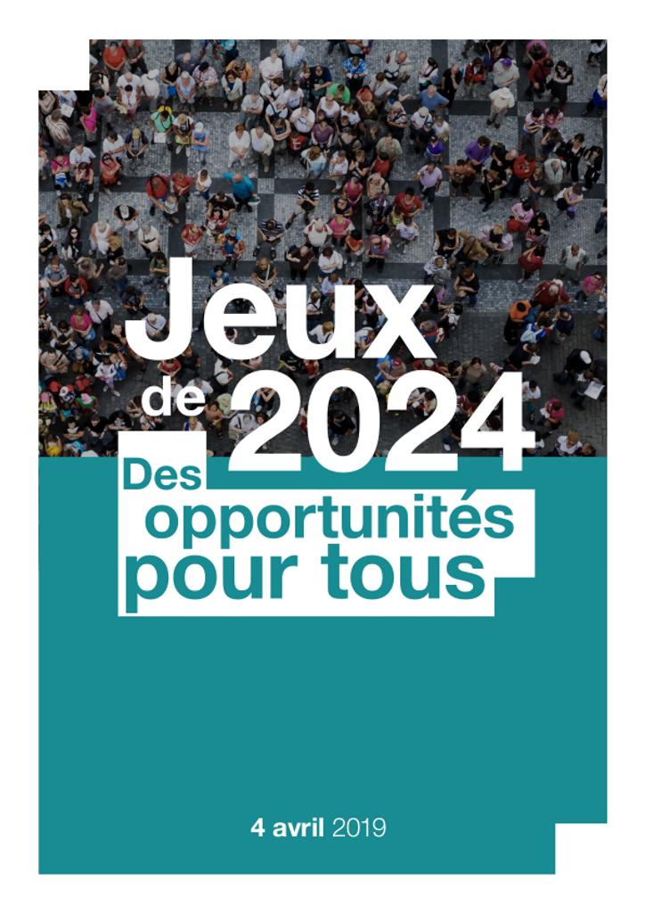 Jeux de 2024 des opportunités pour tous / [Comité d'organisation des Jeux Olympiques et Paralympiques de Paris 2024] | Summer Olympic Games. Organizing Committee. 33, 2024, Paris