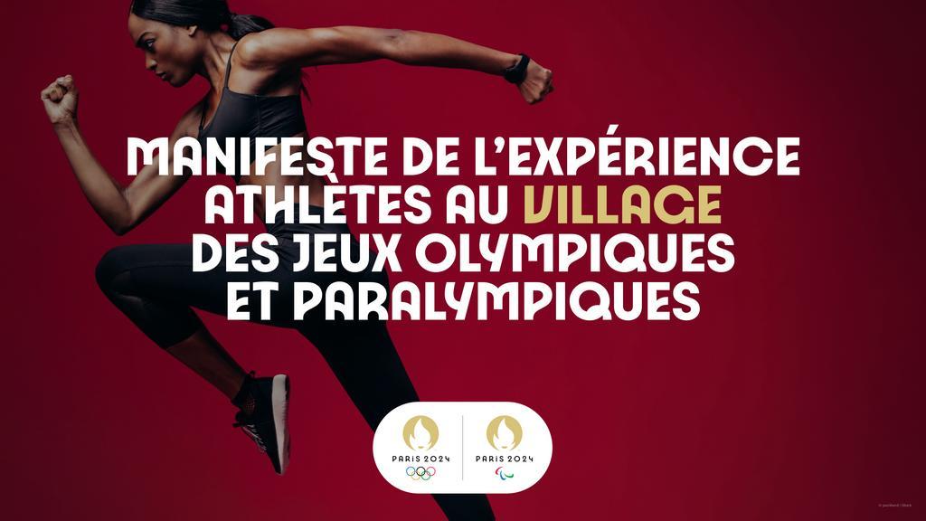 Manifeste de l'expérience athlètes au village des Jeux Olympiques et Paralympiques / Comité d'organisation des Jeux Olympiques et Paralympiques de Paris 2024 | Summer Olympic Games. Organizing Committee. 33, 2024, Paris