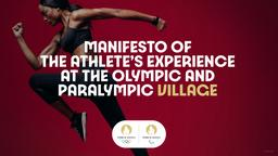 Manifesto of the athlete's experience at the Olympic and Paralympic village / Organising Committee for the Olympic and Paralympic Games Paris 2024   Summer Olympic Games. Organizing Committee. 33, 2024, Paris