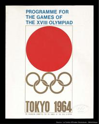 Programme for the Games of the XVIII Olympiad : Tokyo 1964 / The Organizing Committee for the Games of the XVIII Olympiad | Summer Olympic Games. Organizing Committee. 18, 1964, Tokyo