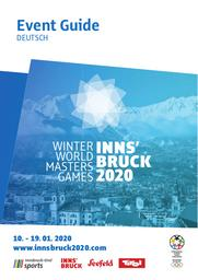 Event guide : Winter World Masters Games Innsbruck 2020 / WWMG 2020 Organising Committee | Winter World Masters Games. Organising Committee. Innsbruck, 2020