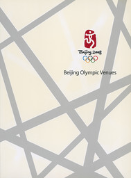 Beijing Olympic Venues / Beijing 2008 | Jeux olympiques d'été. Comité d'organisation. 29, 2008, Pékin