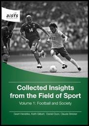 Football and society / ed. by Geert Hendriks, Keith Gilbert, Daniel Oyon... [et al.] | Gilbert, Keith