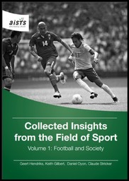 Football and society / ed. by Geert Hendriks, Keith Gilbert, Daniel Oyon... [et al.]   Gilbert, Keith