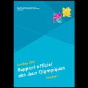 London 2012 Olympic Games : the official report / The London Organising Committee of the Olympic Games and Paralympic Games | Jeux olympiques d'été. Comité d'organisation. 30, 2012, London