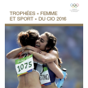 Trophées «Femme et Sport» du CIO / Comité International Olympique | Comité international olympique