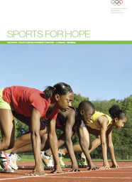 Sports for hope : Olympic Youth Development Centre - Lusaka, Zambia / International Olympic Committee   International Olympic Committee