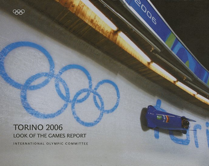 Torino 2006 : look of the games report / International Olympic Committee   Comité international olympique