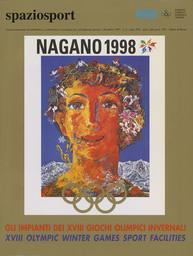Nagano 1998 : gli impianti dei XVIII Giochi olimpici invernali = XVIII Olympic Winter Games sport facilities / [a cura del CONI] ; [ed. Mario Pescante] | Pescante, Mario