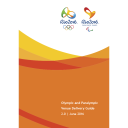 Olympic and Paralympic venue delivery guide : Rio 2016 / Organising Committee for the Olympic and Paralympic Games in Rio in 2016 | Jeux olympiques d'été. Comité d'organisation. 31, 2016, Rio de Janeiro
