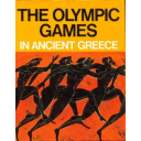The Olympic Games in Ancient Greece : ancient Olympia and the Olympic Games / general supervison Nicolaos Yalouris ; special consultant Otto Szymiczek ; contributors M. Andronicos... [et al.] | Gialourēs, Nikolaos
