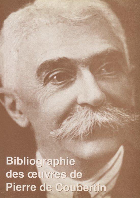 Bibliographie Pierre de Coubertin = Bibliography Pierre de Coubertin = Bibliograf́ia Pierre de Coubertin / Comité international Pierre de Coubertin (CIPC) ; établie par Norbert Müller ; en collab. avec Otto Schantz  | Müller, Norbert