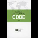 World anti-doping code / World Anti-Doping Agency   Agence mondiale antidopage