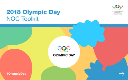 2018 Olympic day : NOC toolkit / International Olympic Committee, NOC Relations Department | Comité international olympique. Département des relations avec les CNO
