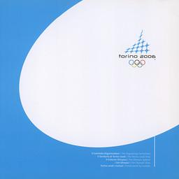 Torino 2006 / Organising Committee for the XX Olympic Winter Games Torino 2006 | Olympic Winter Games. Organizing Committee. 20, 2006, Torino