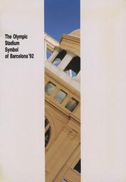 The olympic stadium, symbol of Barcelona '92 / [ed. by COOB'92] | Jeux olympiques d'été. Comité d'organisation. 25, 1992, Barcelona