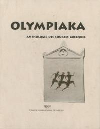 Olympiaka : anthologie des sources grecques / Panayota Badinou   Badinou, Panagiōta