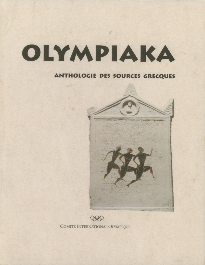 Olympiaka : anthologie des sources grecques / Panayota Badinou | Badinou, Panagiōta