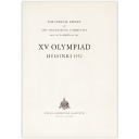 The official report of the Organising Committee for the Games of the XV Olympiad / [ed. Sulo Kolkka] | Kolkka, Sulo
