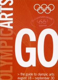 Go : Olympic arts : the guide to olympic arts August 18 - September 30 / [Sydney 2000 Olympic Arts Festival] | Sydney 2000 Olympic Arts Festival